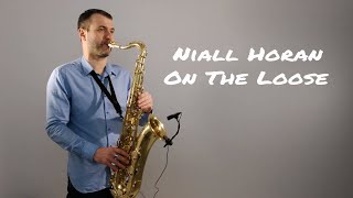 Download Lagu Niall Horan - On The Loose [Saxophone Cover] by Juozas Kuraitis Gratis STAFABAND