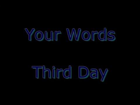 Your Words - Third Day  (Subtitulos En Español + Lyrics)