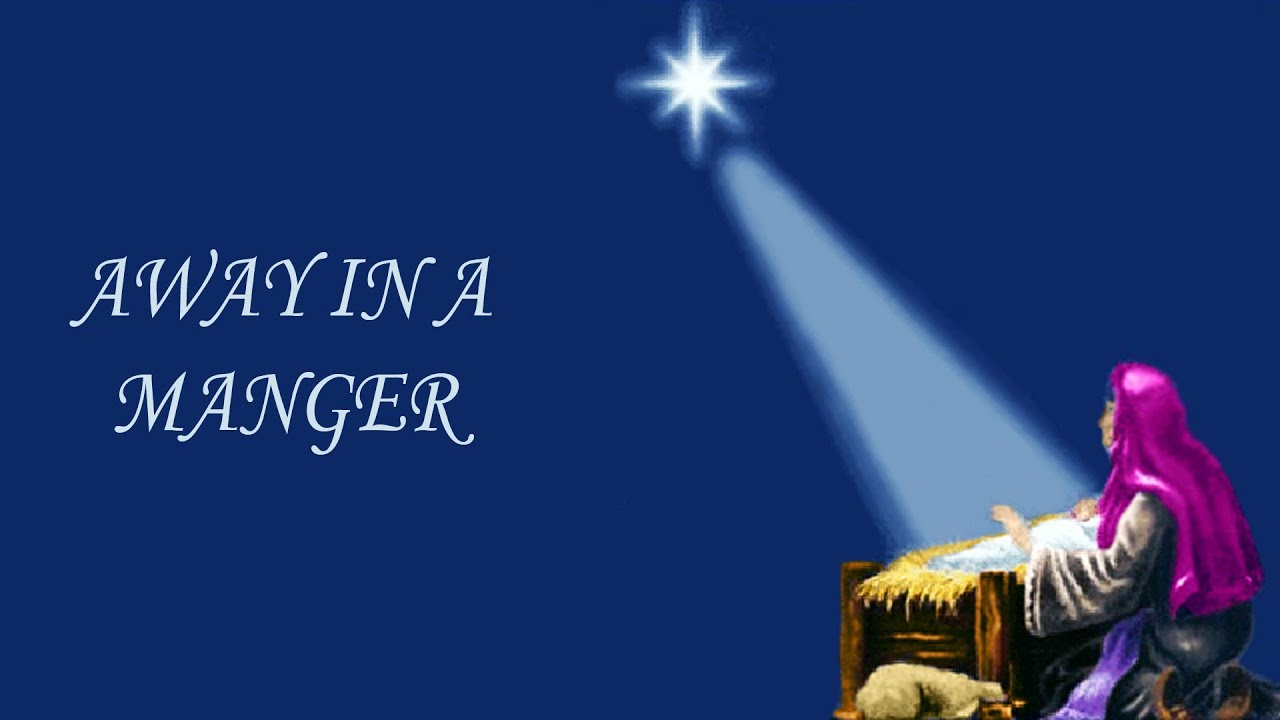 Displaying 18> Images For - Away In A Manger Background...