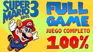 Super Mario Bros 3 - Juego Completo - Full Game (100%)