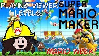 Playing Viewer Levels! - Super Mario Maker - Mario Week