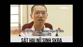 Lời khai lạnh gáy của thủ phạm giết hiếp nữ sinh Sân Khấu Điện Ảnh HN