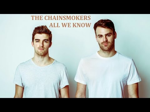 THE CHAINSMOKERS - ALL WE KNOW KARAOKE COVER LYRICS