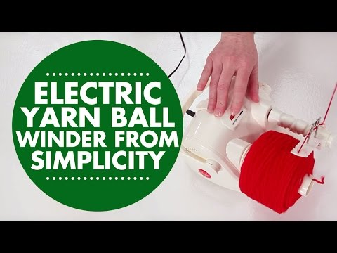 Electric Yarn Ball Winder from Simplicity