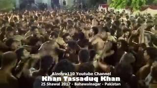 Khan Tassadaq Khan - Bahawalnagar 22 July 2017