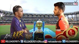 GULLY IPL 2019 | KKR Vs RCB | Vivo IPL