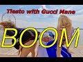 Tiësto With Gucci Mane Sevenn BOOM ALL ASHORE mp3