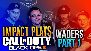 Impact  Play Black Ops 3 - WAGERS PART 1!