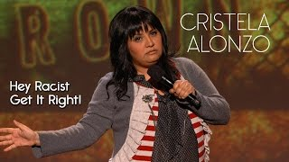 If Your Going To Be Racist Get The Stereotypes Right People - Cristela Alonzo