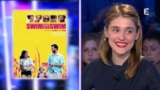 "Lola Bessis film ""Swim little fish swim"" On n'est pas couché 31 mai 2014 #ONPC"