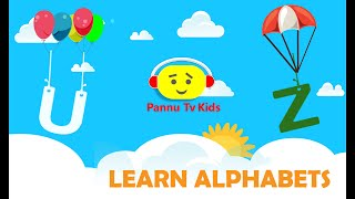 New Alphabet U-Z Video | Words for U-Z Alphabets | New Alphabet Song 2018| Pannu TV Kids