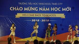 Back to Vinschool 15.8.2018 Nhảy Fire