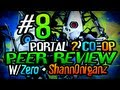 Portal 2 CO-OP: Derping Peer Review W/ Zero & Shann0niganz Ep 8 The Best Puzzle Solvers