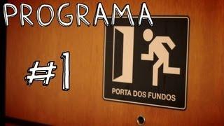 PORTA DOS FUNDOS N°1