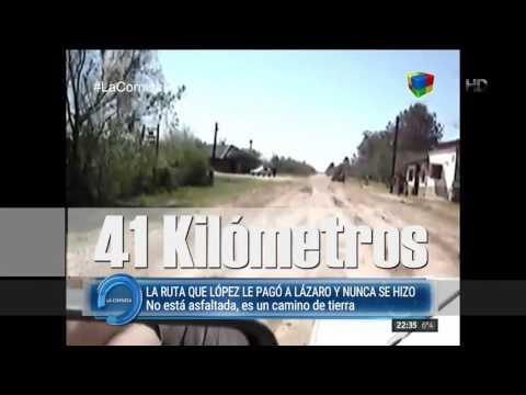 La ruta que López le pagó a Lázaro Báez y nunca se hizo