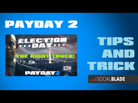 [EchoTV.]Payday2 Tips : รถบรรทุกหรรษา [Election Day (Day1)]