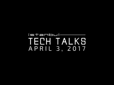 Istanbul Tech Talks 2017