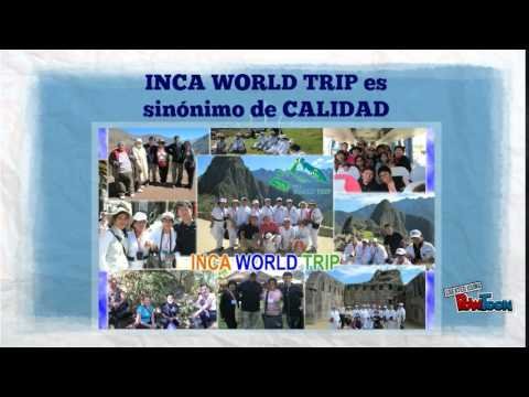 [Inca World Trip] Travel & Tourism Agency