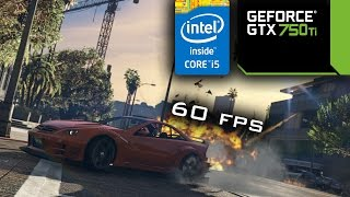 GTA 5 Online - 4690K@4.5 / GTX 750 Ti FTW OC - 1080p high