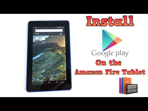 Install Google Play Store On The Amazon Fire Tablet - Super easy!