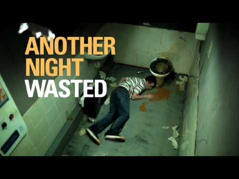 Another Night Wasted, Binge Drinking TV Ad
