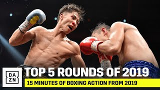 15 Minutes Of The Best Rounds in Boxing From 2019