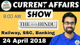 8:00 AM - CURRENT AFFAIRS SHOW 24 April | RRB ALP/Group D, SBI Clerk, IBPS, SSC, KVS, UP Police
