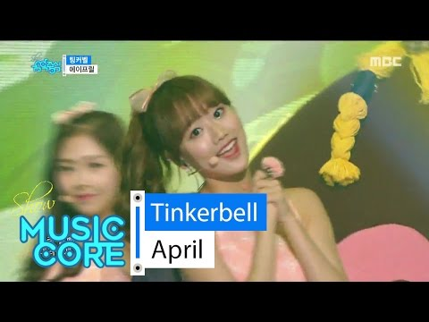[HOT] April - Tinkerbell, 에이프릴 - 팅커벨 Show Music core 20160521