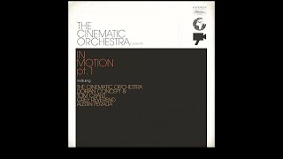 The Cinematic Orchestra In Motion 1 Full Album