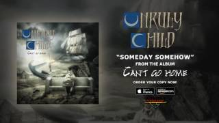 "Unruly Child - ""Someday Somehow""の試聴音源を公開 新譜「Can't Go Home」日本盤 2017年2月22日発売予定収録曲 thm Music info Clip"