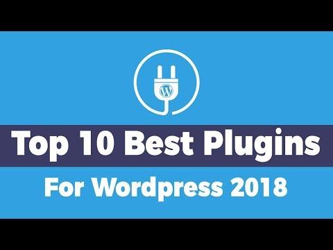 Top 10 Plugins For Wordpress 2018   Must Have Plugins For Wordpress!