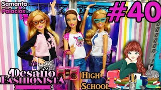 Desafío Fashionista #40: Moda High School!