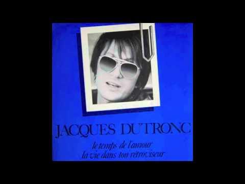 Jacques Dutronc - A La Vie A L