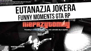 JOKER GTA RP | EUTANAZJA JOKERA | Funny Moments  from Fumfeel Shoty