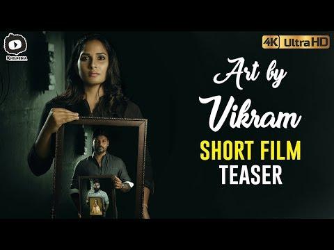 Art By Vikram Short Film Teaser | Keshav Sanam | Latest 2018 Telugu Short Films | Khelpedia