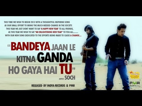 BANDEYA - SOCH BAND  ORIGINAL  FULL HD VIDEO - Indya Records and PMR Presentation