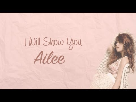 Ailee - I Will Show You (Han|Rom|Eng) Lyrics