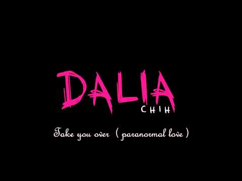 Dalia Chih - Take You Over (Paranormal Love) - Snippet