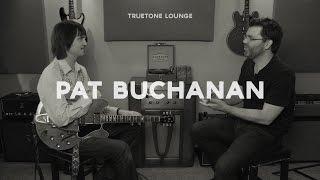 Pat Buchanan | Truetone Lounge