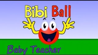Bibi Ball – Preschool Learning Video - Full Episode | From Baby Teacher