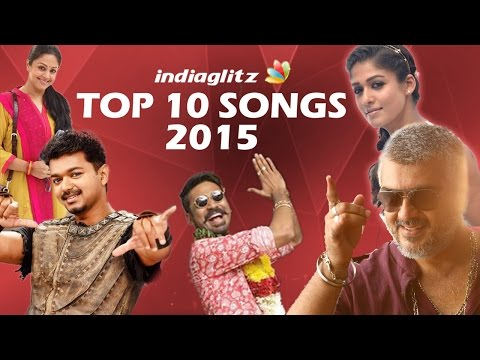 Top 10 Video Songs 2015 | Tamil Movies | Vedhalam, Thanga Magan, Thani Oruvan, Maari