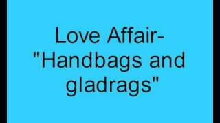 Watch Love Affair Handbags & Gladrags video