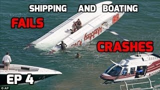 Shipping/Boating Fails and crashes, troubles on the water ((compilation)) Ep 4