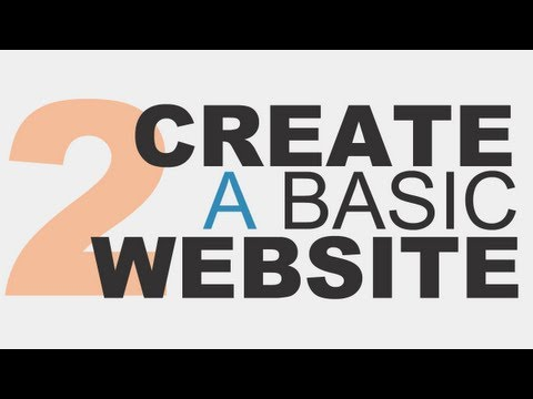 Learn the Basics: Create a Basic Website Using HTML5 Part 2