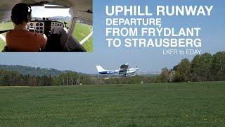 Uphill Runway Departure   Frýdlant to Strausberg   Cessna 172   SE-GKF