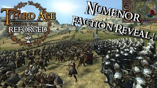 -- NUMENOR REBORN -- Third Age: Reforged Patch .97 Faction Reveal