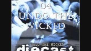 Watch Diecast Undo The Wicked video