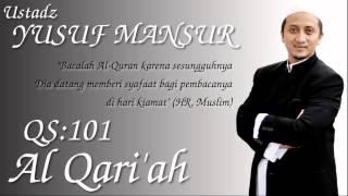 download lagu Qs.101. Al Qari'ah Ust. Yusuf Mansur gratis