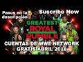 Cuentas de WWE NETWORK GRATIS Abril 24, 2018