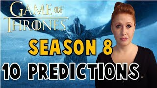 Game of Thrones Season 8: 10 Predictions